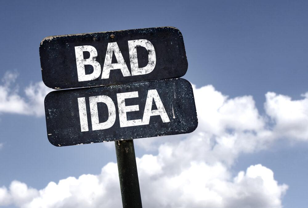 bad idea sign